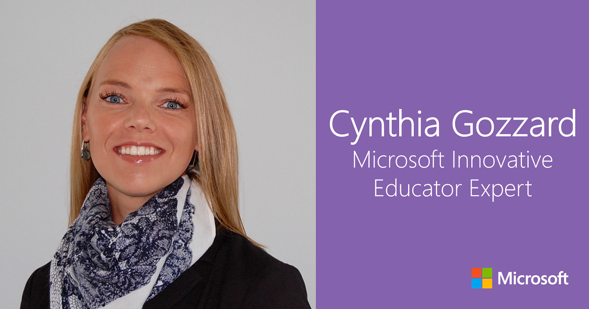 Cynthia Gozzard: Microsoft Innovative Educator Expert