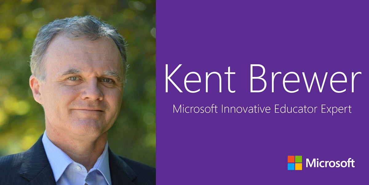 Kent Brewer: Microsoft Innovative Educator Expert