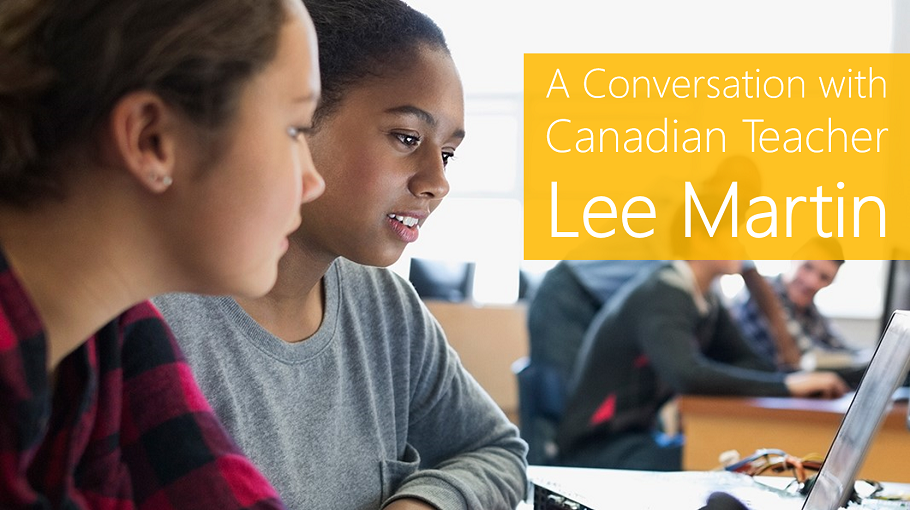 A Conversation with Canadian Teacher Lee Martin