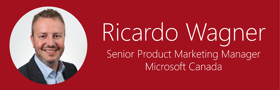 "An image of a man wearing a suit, smiling, with the caption ""Ricardo Wagner, Senior Product Marketing Manager,"" Microsoft Canada"
