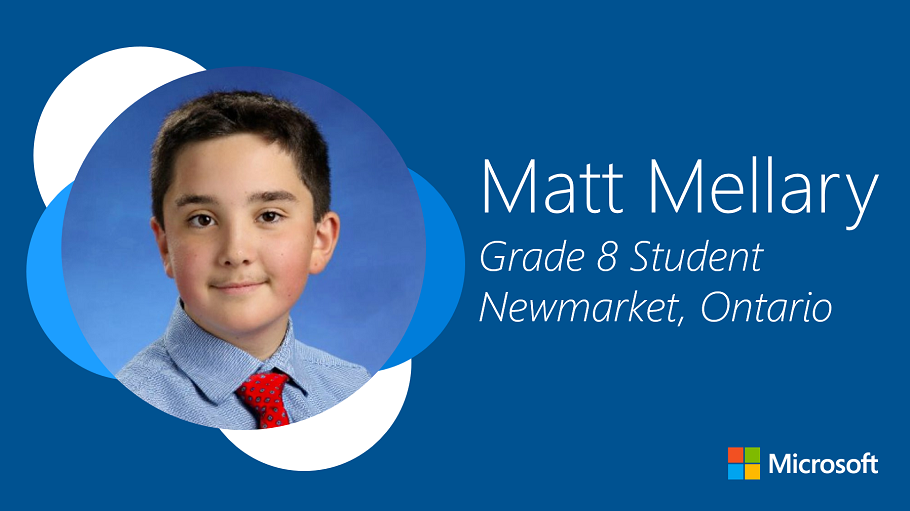 """The image of a young student with the headline """"Matt Mellary, Grade 8 Student, Newmarket, Ontario"""""""