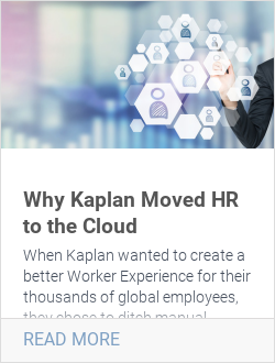 Why Kaplan Moved HR to the Cloud