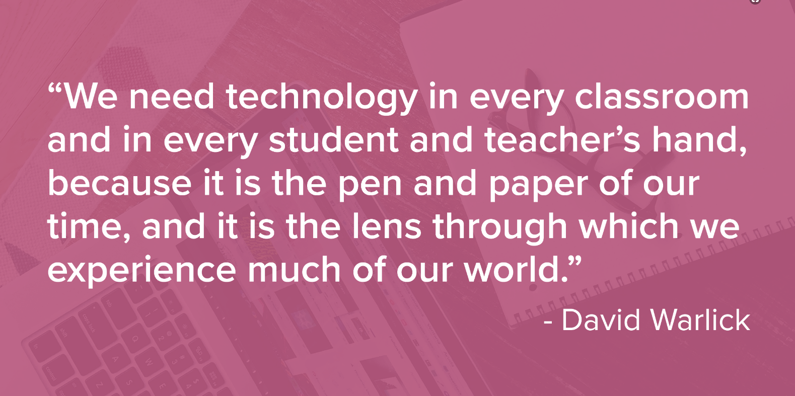 David Warlick quote about technology in the classroom over a pink background