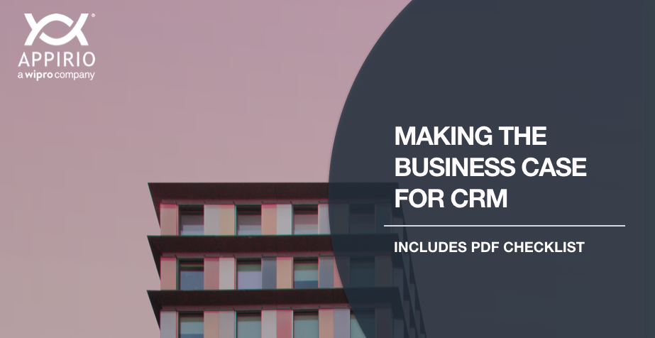 Pink background with a colorful high-rise with Appirio logo and the text Making the Business Case for CRM