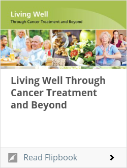 Living Well Through Cancer Treatment and Beyond