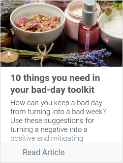 10 things you need in your bad-day toolkit