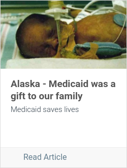 Alaska - Medicaid was a gift to our family