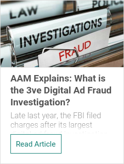 AAM Explains: What is the 3ve Digital Ad Fraud Investigation?