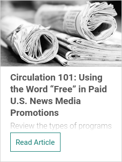 "Circulation 101: Using the Word ""Free"" in Paid U.S. News Media Promotions"