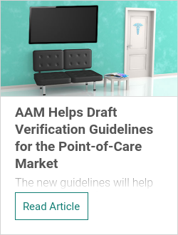 AAM Helps Draft Verification Guidelines for the Point-of-Care Market
