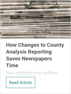 How Changes to County Analysis Reporting Saves Newspapers Time