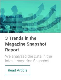 3 Trends in the Magazine Snapshot Report