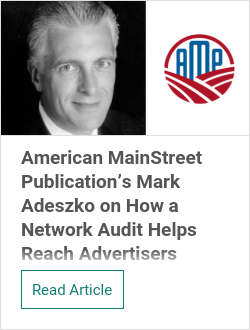 American MainStreet Publication's Mark Adeszko on How a Network Audit Helps Reach National Advertisers