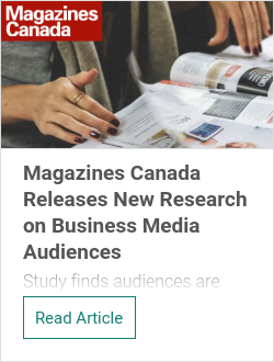Magazines Canada Releases New Research on Business Media Audiences