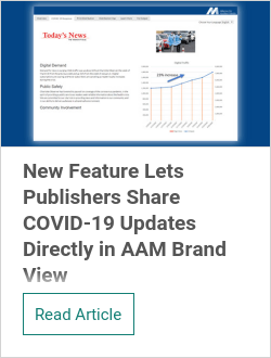 New Feature Lets Publishers Share COVID-19 Updates Directly in AAM Brand View