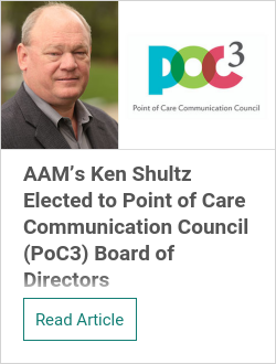 AAM's Ken Shultz Elected to Point of Care Communication Council (PoC3) Board of Directors