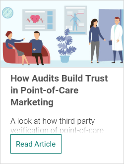 How Audits Build Trust in Point-of-Care Marketing