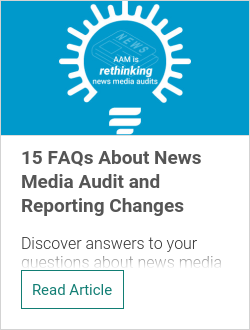 15 FAQs About News Media Audit and Reporting Changes