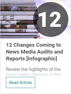 12 Changes Coming to News Media Audits and Reports [Infographic]