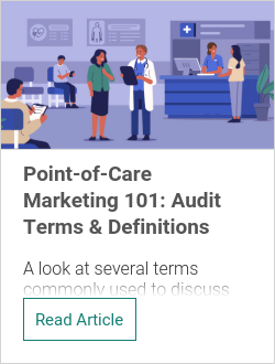 Point-of-Care Marketing 101: Audit Terms & Definitions