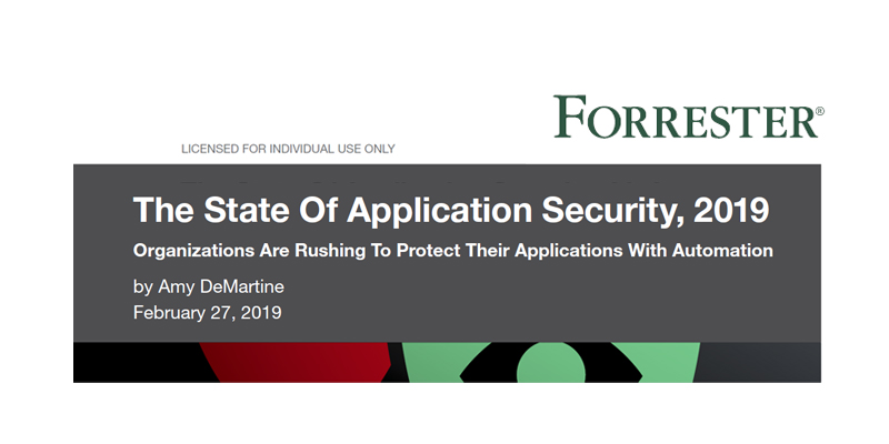 Forrester The State Of Application Security, 2019