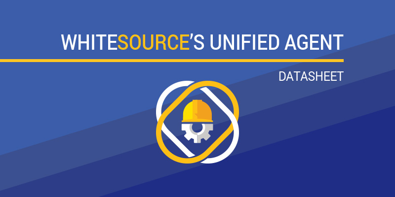WhiteSource's Unified Agent Datasheet