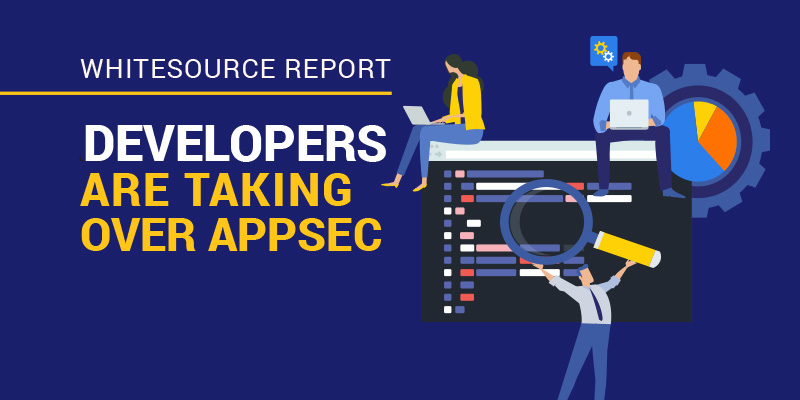 WhiteSource Report - Developers Are Taking Over AppSec-web