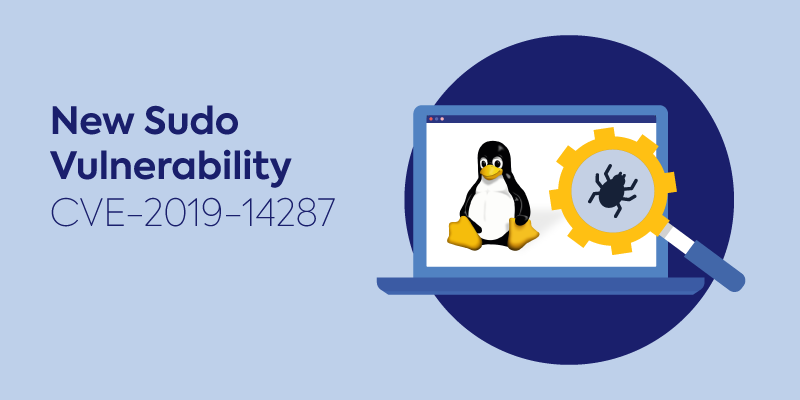 The Sudo Vulnerability - CVE-2019-14287