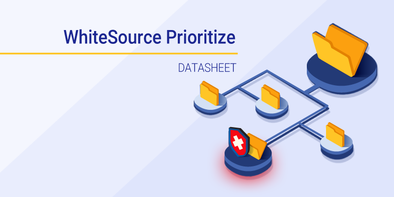 Datasheet: WhiteSource Prioritize
