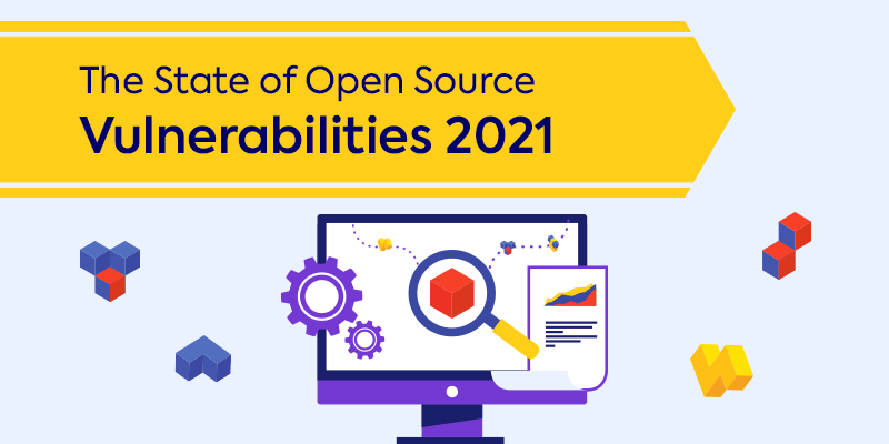 All About WhiteSource's 2021 Open Source Security Vulnerabilities Report