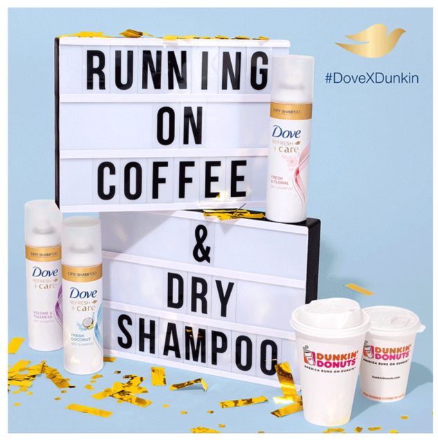 "Dunkin', a coffee and donut brand, and Dove, a beauty brand, paired up to celebrate the women of America who are ""running on coffee and dry shampoo"" by offering a pop-up shop, exclusive to the New York City area, and a contest."
