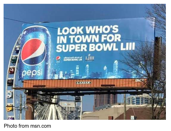 cola wars pepsi look who's in town for superbowl LIII ad photo from msn.com