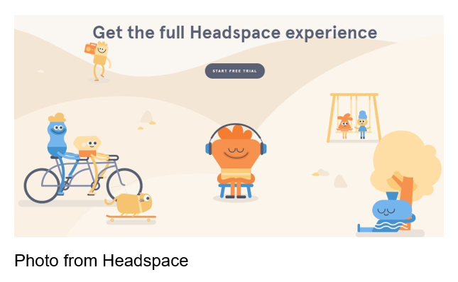 Get the full Headspace experience, start your free trial. Photo from Headspace.