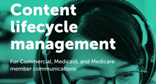 Content Lifecycle Management for Medicare Member Communciations