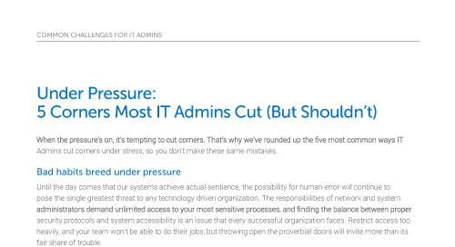 走捷径大多数IT管理员的压力下:5(但不应该)