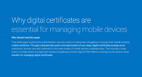 Why digital certificates are essential for managing mobile devices