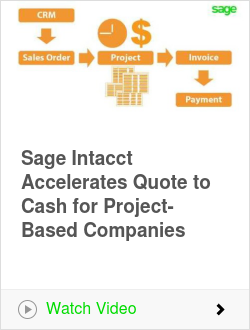 Sage Intacct Accelerates Quote to Cash for Project-Based Companies
