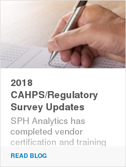 2018 CAHPS/Regulatory Survey Updates