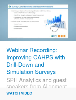 Webinar Recording: Improving CAHPS with Drill-Down and Simulatuion Surveys
