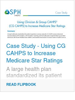Case Study - Using CG CAHPS to Increase Medicare Star Ratings