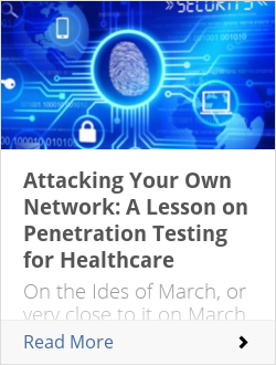 Attacking Your Own Network: A Lesson on Penetration Testing for Healthcare