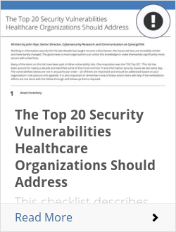 The Top 20 Security Vulnerabilities Healthcare Organizations Should Address