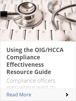 Using the OIG/HCCA Compliance Effectiveness Resource Guide