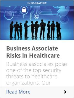 Business Associate Risks in Healthcare