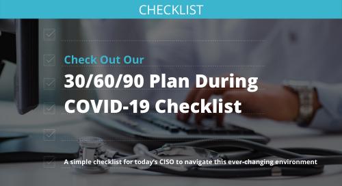 30/60/90 Plan During Covid-19 Checklist