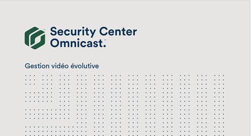 Vidéo surveillance sur IP Security Center Omnicast