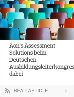Aon's Assessment Solutions beim Deutschen Ausbildungsleiterkongress dabei