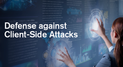 Whitepaper | Defense Against Client-Side Attacks