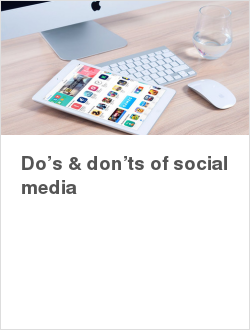 Do's & don'ts of social media