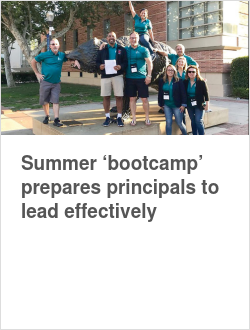 Summer 'bootcamp' prepares principals to lead effectively